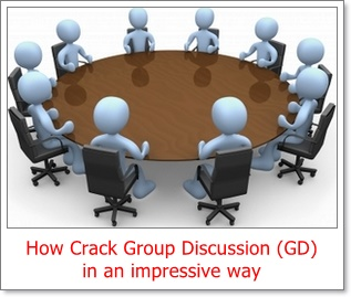 How Crack Group Discussion (GD) in an impressive way
