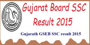 Gujarat-GSEB-SSC-Result-2015-300x150
