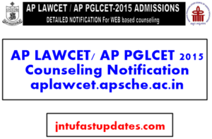 AP LAWCET/ AP PGLCET 2015 Counseling Notification aplawcet.apsche.ac.in