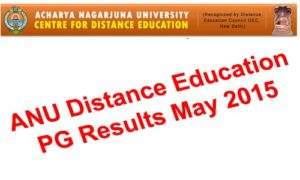 ANU Distance Education PG Results May 2015 Released at www.anucde.info