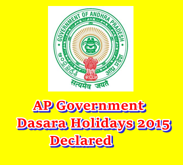 AP Government Declares Dasara Holidays 2015 For Educational Institutions