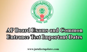 AP Common Entrance Tests 2017 And Board Exams Important Dates
