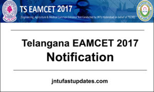 TS EAMCET 2017 Notification, Exam Dates, Online Application Form @ eamcet.tsche.ac.in