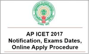 AP ICET 2017 Notification, Online Application Procedure, Exam Dates @ sche.ap.gov.in