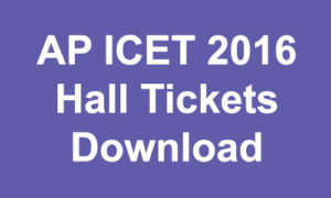 AP ICET 2017 Hall Tickets Download at sche.ap.gov.in/ICET/ – Andhra Pradesh ICET Admit Card
