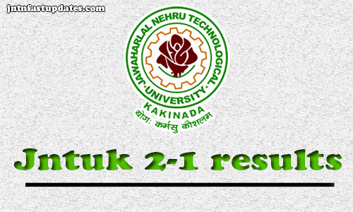 JNTUK B Tech 2-1 Results May 2019 (Released) R16,R13,R10
