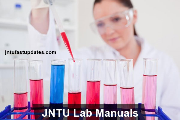 JNTU Lab Manuals - JNTUK, JNTUH, JNTUA Lab Books with Viva