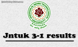 JNTUK B.Tech 3-1 Sem (R13,R10) Supply Exam Results May 2018 – Released