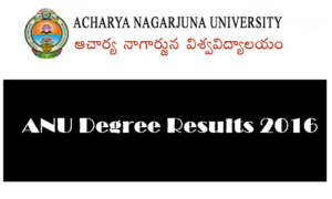 ANU Degree 3rd, 5th Sem Results Oct 2017 Released – Acharya Nagarjuna University UG Result