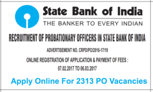 SBI PO Recruitment 2017 – Apply Online For 2313 Probationary Officers Vacancies