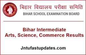 Bihar Intermediate Arts, Science, Commerce Results 2017 – BSEB 12th Result @ biharboard.ac.in