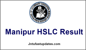 Manipur HSLC Result 2017 – BSEM 10th Results @ manresults.nic.in