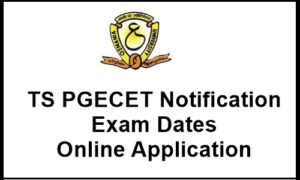 TS PGECET 2018 Notification, Online Application Form, Exams Dates @ pgecet.tsche.ac.in