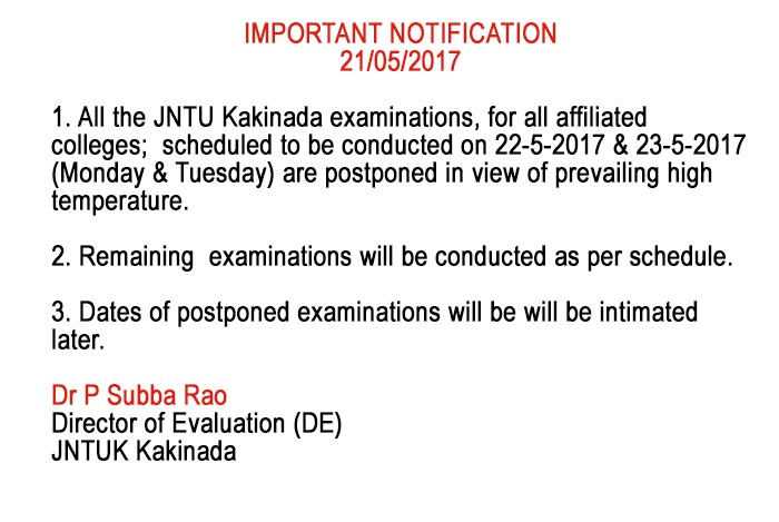 JNTUK All the Examinations Scheduled on 22nd & 23rd May 2017 Are Postponed