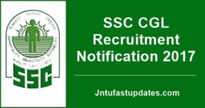 SSC CGL Recruitment Notification 2017