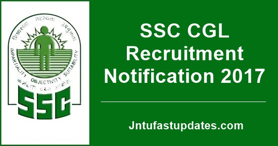 SSC CGL Recruitment Notification 2017