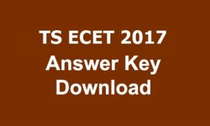 TS ECET 2017 Answer key Download with Q.P Branch Wise PDF @ ecet.tsche.ac.in