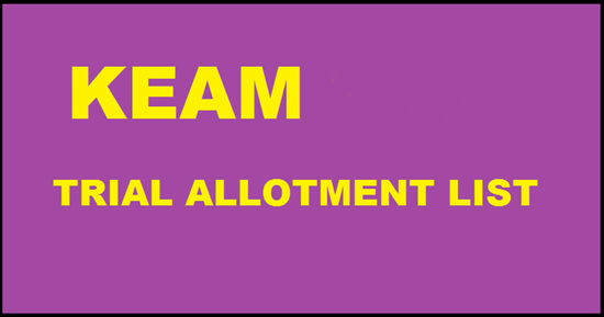 KEAM Trial Allotment Results 2017