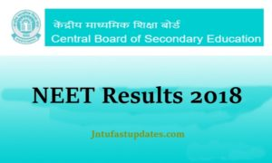 NEET 2018 Results Released @ Cbseneet.nic.in – Score Card, Merit Ranks List, Cutoff Marks, Counselling Dates