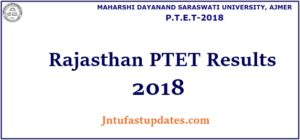 Rajasthan PTET Result 2018, Cutoff Marks, Counselling Schedule Released – MDSU Ajmer B.Ed Results @ Ptetmdsu2018.com