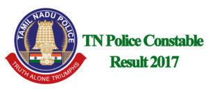 TN Police Constable Results 2017