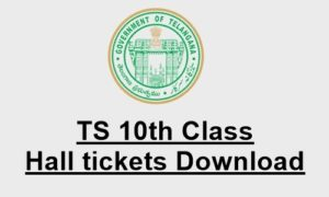 Telangana 10th Class Hall Tickets 2018 Download – TS SSC Public Exam Hall tickets @ bse.telangana.gov.in