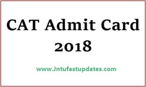 CAT Admit Card 2018