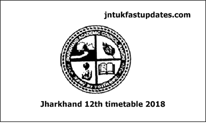 JAC 12th Time Table 2018