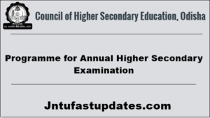 Odisha CHSE Time Table 2018 Arts, Science, Commerce – Programme for Annual Higher Secondary Exam