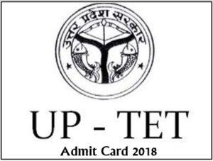 UPTET Admit Card 2018 – Download UP TET Hall Ticket/ Call Letter, Exam Date @ upbasiceduboard.gov.in