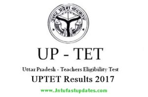 UPTET Result 2017 Released Now – Check UP TET Paper 1 & 2 Cutoff Marks, Merit List @ upbasiceduboard.gov.in