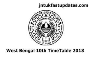 WB Board 10th Date sheet 2018 – West Bengal 10th Class (Madhyamik Pariksha) Time Table