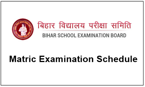 bihar Matric Examination Schedule 2018