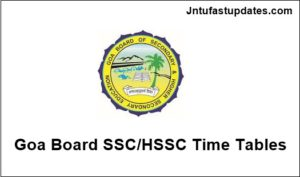 Goa Board SSC/HSSC Time Tables 2018 – GBSHSE Date Sheet for SSC & HSSC Exams