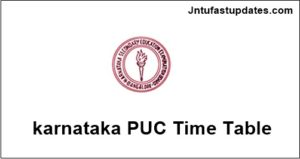 Karnataka 2nd PUC Time Table 2018 – KSEEB II PUC 12th Class Date Sheet Annual Examinations