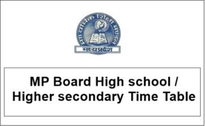 MP Board 10th Time Table 2018 – MPBSE High School Time Table @ mpbse.nic.in