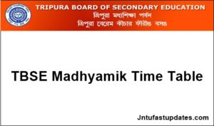 TBSE Madhyamik Pariksha Routine 2018 – Tripura Board Secondary Exam Time Table/Programme