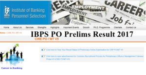 IBPS PO Prelims Result 2017 Released – Download Score Card, Merit List, Cutoff Marks @ ibps.in