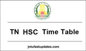 TN HSC Time Table 2018 – Tamil Nadu Board Higher Secondary +1, +2 Time Table