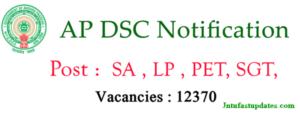 AP DSC Notification 2017-18 : Apply Online for 12370 DSC TET, TRT Teacher Vacancies Registration at apdsc.cgg.gov.in