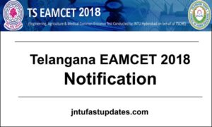 TS EAMCET 2018 Notification, Exam Dates, Online Application Form @ eamcet.tsche.ac.in