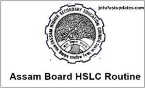 Assam HSLC Routine 2018 – SEBA 10th Class Time Table @ sebaonline.org