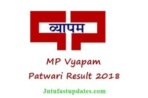 MP Vyapam Patwari Result 2018 Released – MP PEB Patwari Results, Cutoff Marks, District Wise Merit List 2017