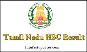 TN HSC Plus One Result 2018 Released – Tamil Nadu HSE 1st year (+1) Results Name Wise @ tnresults.nic.in