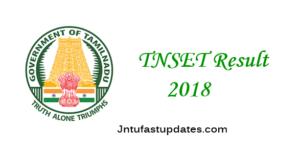 TNSET Result 2018 – Paper 1, 2 Cutoff Marks, Merit List For Tamil Nadu State Eligibility Test