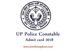 UP Police Constable Admit Card 2018 Released, Download Hall Ticket & Written Exam Date @ upprpb.gov.in