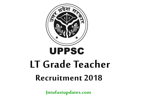 UPPSC LT Grade Teacher Recruitment 2018