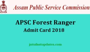 APSC Forest Ranger Admit Card 2018