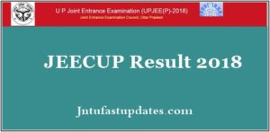 JEECUP Result 2018 – Uttar Pradesh/ UP Polytechnic Results, Cutoff Marks, Score Card @ jeecup.nic.in