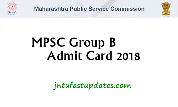 MPSC Group B Admit Card 2018